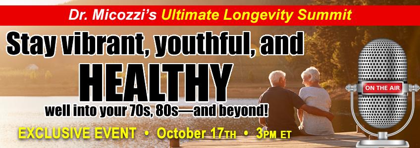 Dr. Micozzi's Ultimate Longevity Summit